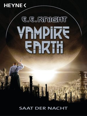 cover image of Vampire Earth 4--Saat der Nacht